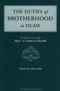 The Duties Of Brotherhood In Islam