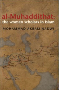 Al-Muhaddithat: The Woman Scholars in Islam