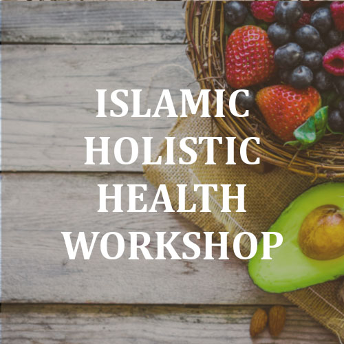 Islamic Holistic Health Workshop