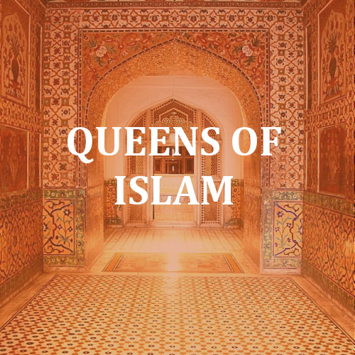 Queens of Islam